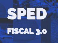 SPED FISCAL – 3.0 – 2019 – COMENTADO – V.11