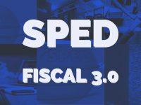 SPED FISCAL – 3.0 – 2019 – COMENTADO – V.3