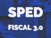 SPED FISCAL – 3.0 – 2019 – COMENTADO – V.2