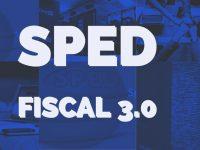 SPED FISCAL – 3.0 – 2019 – COMENTADO – V.5