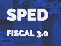 SPED FISCAL – 3.0 – 2019 – COMENTADO – V.6